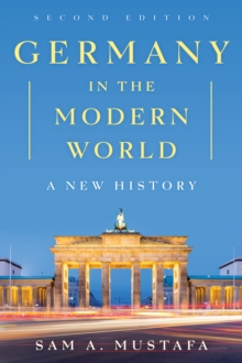 Germany in the Modern World : A New History, Hardback Book