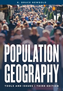 Population Geography : Tools and Issues, Paperback Book