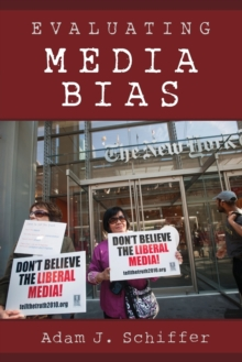 Evaluating Media Bias, Paperback / softback Book