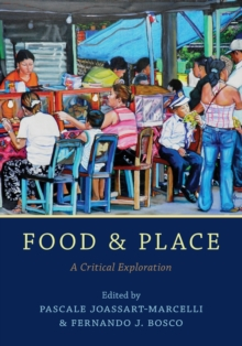 Food and Place : A Critical Exploration, Paperback / softback Book