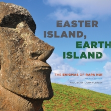 Easter Island, Earth Island : The Enigmas of Rapa Nui, Hardback Book