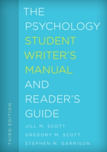 The Psychology Student Writer's Manual and Reader's Guide, Hardback Book