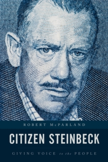 Citizen Steinbeck : Giving Voice to the People, Hardback Book