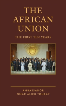 The African Union : The First Ten Years, Hardback Book