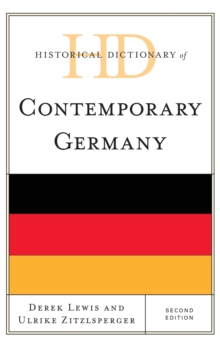 Historical Dictionary of Contemporary Germany, Hardback Book