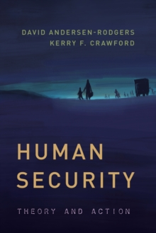 Human Security : Theory and Action, Hardback Book
