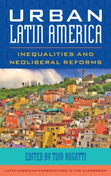 Urban Latin America : Inequalities and Neoliberal Reforms, Hardback Book