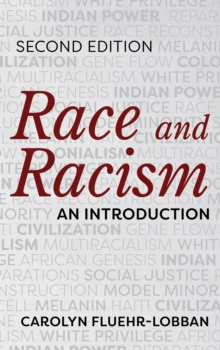 Race and Racism : An Introduction, Paperback / softback Book