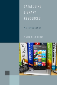 Cataloging Library Resources : An Introduction, Paperback Book