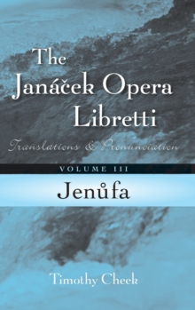 Jenufa : Translations and Pronunciation, Hardback Book