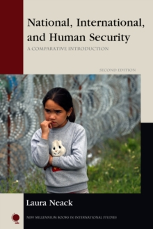 National, International, and Human Security : A Comparative Introduction, Paperback / softback Book