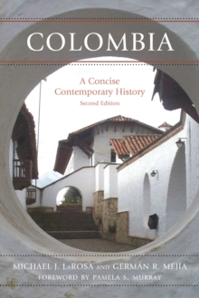 Colombia : A Concise Contemporary History, Paperback / softback Book