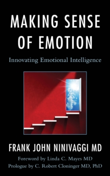 Making Sense of Emotion : Innovating Emotional Intelligence, Hardback Book