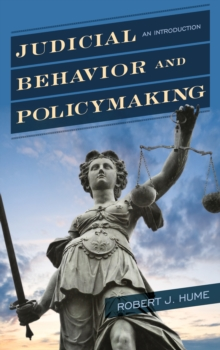 Judicial Behavior and Policymaking : An Introduction, Hardback Book