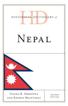Historical Dictionary of Nepal, Hardback Book