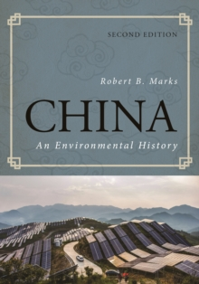 China : An Environmental History, Hardback Book