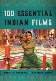 100 Essential Indian Films, Hardback Book