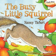 The Busy Little Squirrel, Board book Book