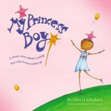 My Princess Boy, Hardback Book