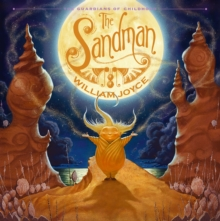 The Guardians of Childhood: The Sandman, Hardback Book