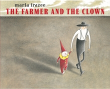 The Farmer and the Clown, Hardback Book