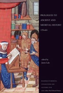 Prologues to Ancient and Medieval History : A Reader, Paperback / softback Book