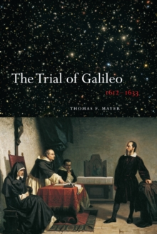 The Trial of Galileo, 1612-1633, Paperback / softback Book