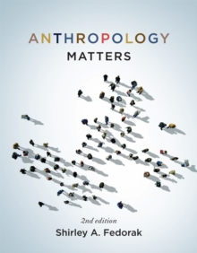 Anthropology Matters, Paperback / softback Book