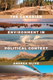 The Canadian Environment in Political Context, Paperback Book