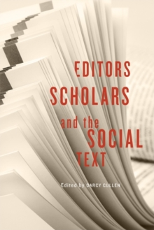 Editors, Scholars, and the Social Text, Paperback Book