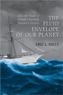 The Fluid Envelope of our Planet : How the Study of Ocean Currents Became a Science, Paperback / softback Book