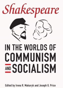 Shakespeare in the World of Communism and Socialism, Paperback / softback Book