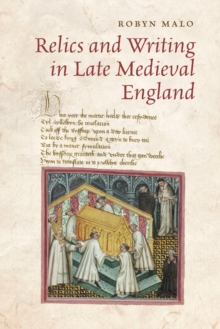 Relics and Writing in Late Medieval England, Paperback / softback Book
