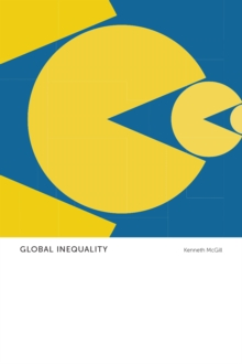 Global Inequality : Anthropological Insights, Paperback / softback Book