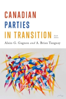 Canadian Parties in Transition, Paperback / softback Book