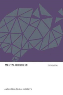 Mental Disorder : Anthropological Insights, Paperback / softback Book
