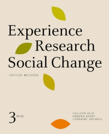 Experience Research Social Change : Critical Methods, Third Edition, Paperback Book