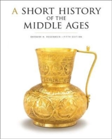 A Short History of the Middle Ages, Fifth Edition, Hardback Book