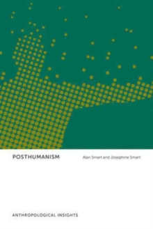 Posthumanism : Anthropological Insights, Hardback Book