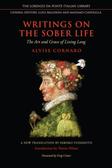 Writings on the Sober Life : The Art and Grace of Living Long, Hardback Book