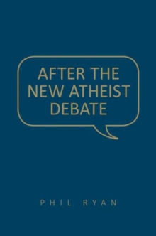 After the New Atheist Debate, Hardback Book