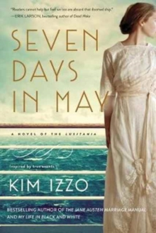 Seven Days in May : A Novel, Paperback / softback Book