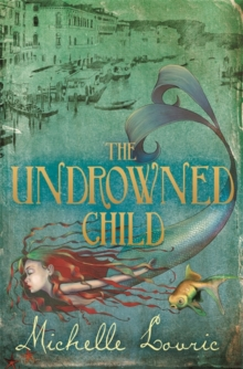 The Undrowned Child, Paperback / softback Book