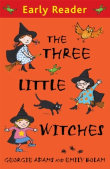 Early Reader: The Three Little Witches Storybook, Paperback Book