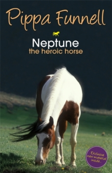 Tilly's Pony Tails: Neptune the Heroic Horse : Book 8, Paperback Book
