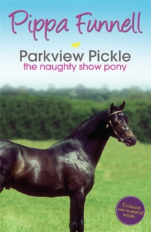 Parkview Pickle the Show Pony : Book 9, Paperback Book