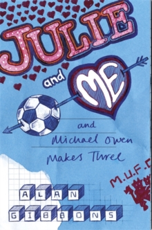 Julie and Me and Michael Owen makes Three, Paperback Book