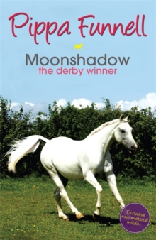 Tilly's Pony Tails: Moonshadow the Derby Winner : Book 11, Paperback Book