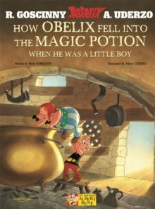 Asterix: How Obelix Fell into the Magic Potion, Paperback Book
