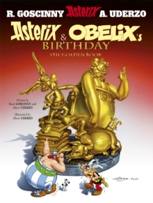 Asterix: Asterix and Obelix's Birthday : The Golden Book, Album 34, Paperback Book